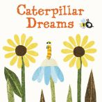 CaterpillarDreams